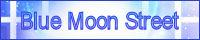 Blue Moon Street
